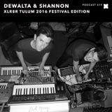 XLR8R Podcast 419: DeWalta & Shannon - XLR8R Tulum 2016 Festival Edition