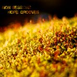 Non Sessions - Hope Grooves