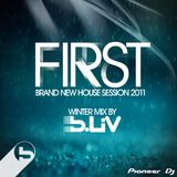 First (house session) mixed by B-Liv