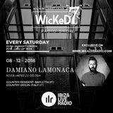 DAMIANO LAMONACA - WICKED 7 RADIO SHOW - IBIZA LIVE RADIO 8 - 12 - 2018