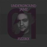 Underground Jamz Podcast 001 Mixed By Fizzikx