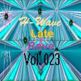 H-Wave Late Rave Vol. 023