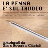 LA PENNA E' SUL TAVOLO: forestieri che cantano in italiano