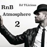 DJ T-Licious - RnB Atmosphere 2