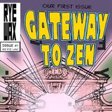 Rye Wax Mix Series #1: Gateway To Zen