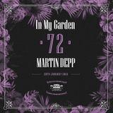 Martin Depp - In My Garden Vol 72 @ 20-01-2019