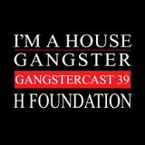 H FOUNDATION | GANGSTERCAST 39