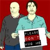 Please Don't Hug Me  22    Flask,Body Beautiful,Roisin's Glasses,Wind Zone, Ask Boydie,Mickellaneous