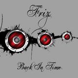 Friz Goes Back In Time XXIV (Forsaken's Birthday Bash)