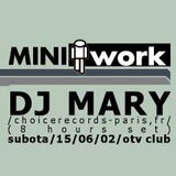 Mary @ MiniWork - OTV Club, 15-06-2002