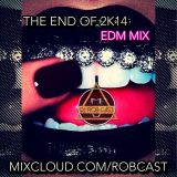THE END OF 2K14 EDM MIX