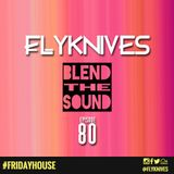 Blend the Sound #80