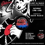 Fleet Radio on Delicious Vinyl Radio powered by DASH Radio
