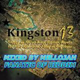 Kingston13 Riddim ( ranch entertainement 2012 ) Mixed By MELLOJAH FANATIC OF RIDDIM