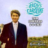 TOM EDWARDS - RADIO CAROLINE SOUTH - WED 2nd AUGUST 1967 - 86 MINS