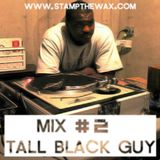 Stamp Mix #2: Tall Black Guy