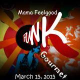 Mama Feelgood - Funky Gourmet