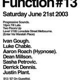 Ivan Gough Live @ Private Function #13 - 21 June 2003