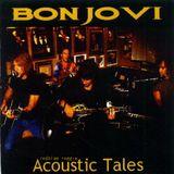 BON JOVI acoustic tales