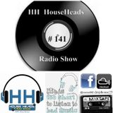 HH #141 HouseHeads = RadioShow ( Deep House Fridays  Vinyl Session )