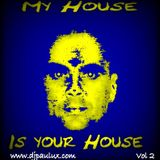 My house is your house Vol.2