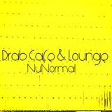 Drab Cafe & Lounge - NuNormal