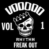 VOODOO RHYTHM RECORDS  - FREAK OUT - VOL 1