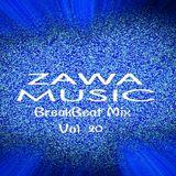 Zawa Music BreakBeat Mix Vol.20