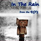 Rainyday Soul ~In The Rain~ 90's