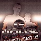 Ro_Soul - Gangstercast 03 (GHouse Jule Promo)