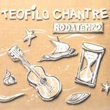 Teofilo Chantre - Encanto di cretcheu