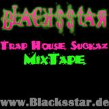 Trap House Suckaz MixTape - Part One (SpringBreak Edit) _ Mixed by Sven Black$$tar