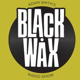Adam Smith's Black Wax Show 27 - 08th October 2017