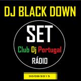 DJ Black Down -  #2 SET (Rádio Club Dj Portugal)