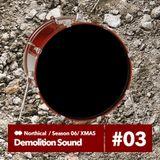 Demolition Sound Radio Show (Monthly_Xmas Version_2016 Flashback 18/12/16)