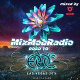 MIXMOBRADIO PRESENTS - ROAD TO EDC LAS VEGAS 2016 (MXIED BY OZKR