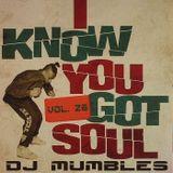 DJ Mumbles - I Know You Got Soul Vol. 26 (Soulful House)