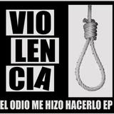 """Rabia Riot Radio 48. Escucha """"el powerviolence está muerto"""", lo nuevo de Violencia"""