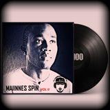 Maiinnes Spin (FEB 2k18)  Volume 2 - Dj Gmaiinne