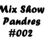 Pandres - MixShow