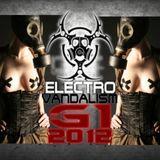G1 - ELECTRO VANDALISM MIX 2012