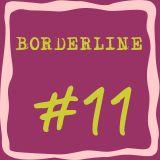 Borderline #11