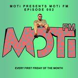 MOTi FM Episode 002