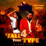 """Addicted Crew DJ's Presents """"Fall For Your Type"""" Blendtape"""