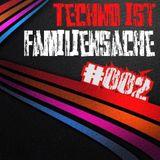Techno ist Familiensache #002 - Nostalgie for Free