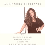Love, Art and Beats Featuring Artist and Motivational Speaker, Alejandra Estefania 5/01/2017