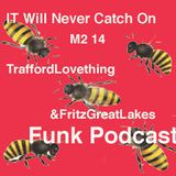 """""""it will  never catch on"""", podcast May 2 14 ."""