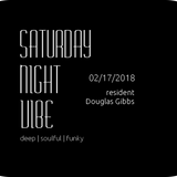 Saturday Night Vibe Feb 17th 2018