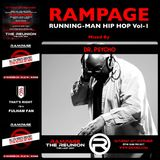 RAMPAGE RUNNING-MAN HIP HOP - Mixed By DR PSYCHO