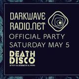 DarkWaveRadio Party @Death Disco - 05.05.2018